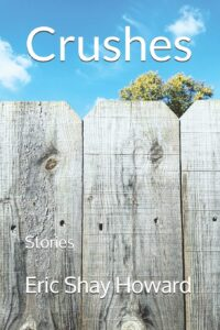 crushes by eric shay howard fiction collection book cover